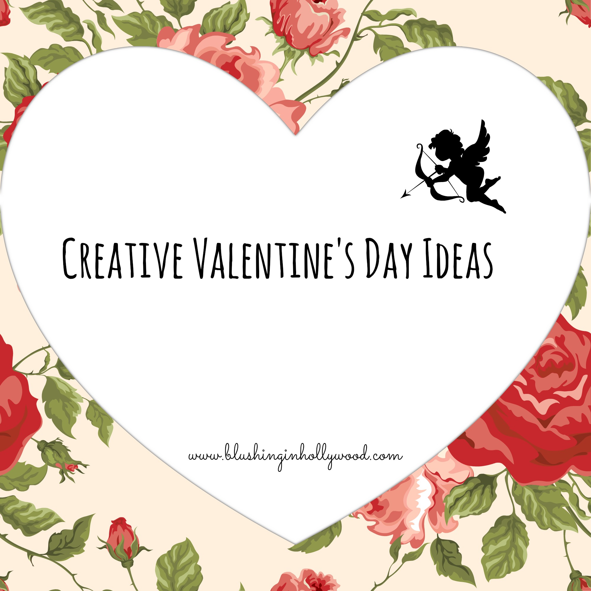 Creative valentine 39 s day ideas blushing in hollywood for Valentines day creative gifts