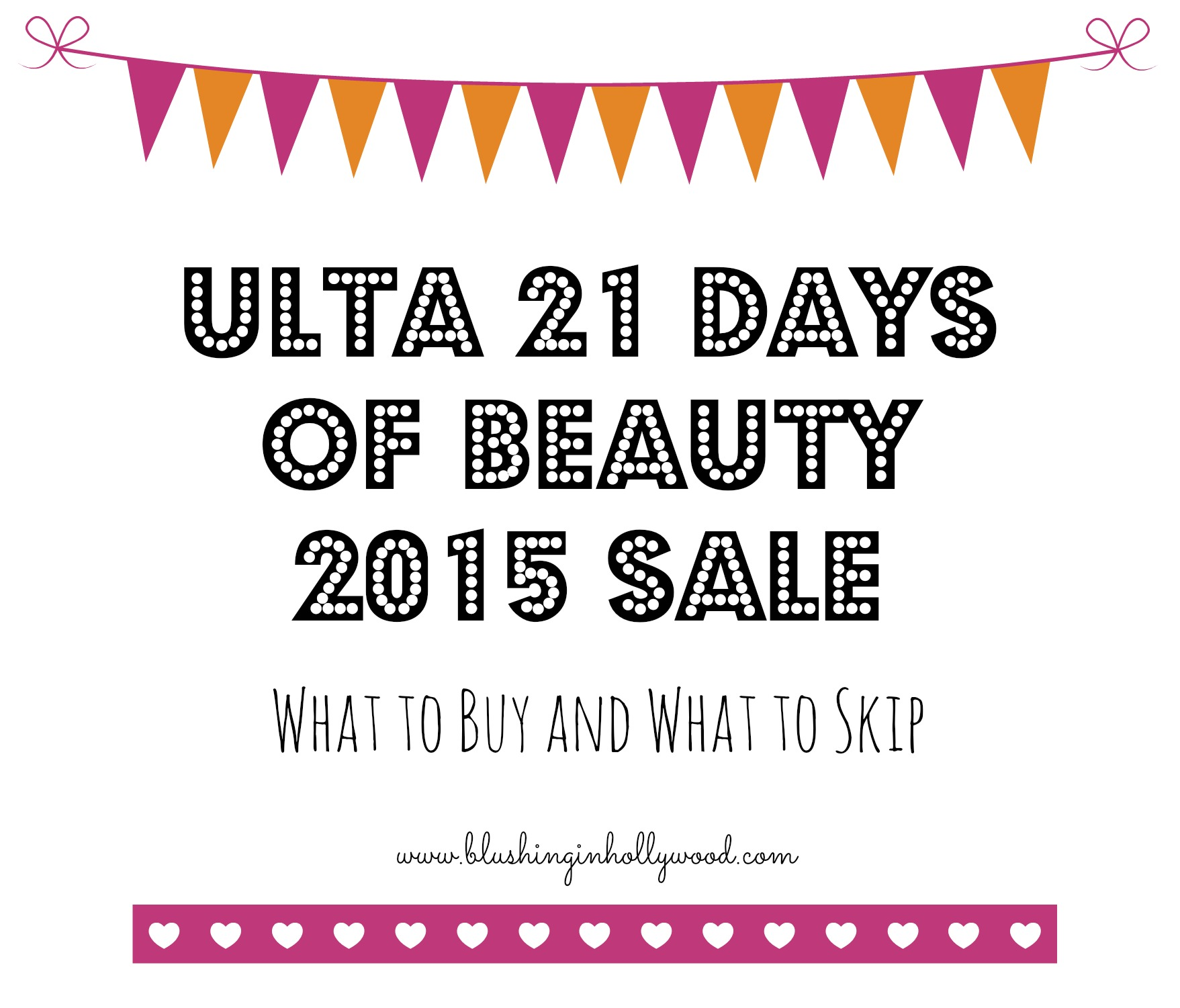 Ulta's 21 Days of Beauty Sale - Blushing in Hollywood